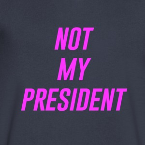 Not My President - Men's V-Neck T-Shirt by Canvas