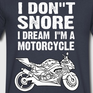 i don't snore i dream i'm a motorcycle - Men's V-Neck T-Shirt by Canvas