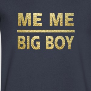me me big boy - Men's V-Neck T-Shirt by Canvas