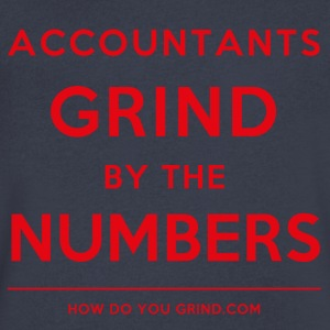How Do You Grind - Accountants Grind Red - Men's V-Neck T-Shirt by Canvas