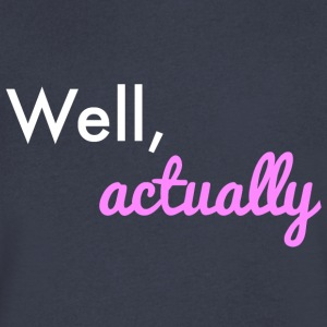 Well Actually: Mansplaining - Men's V-Neck T-Shirt by Canvas
