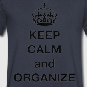 Keep calm and Organize - Men's V-Neck T-Shirt by Canvas