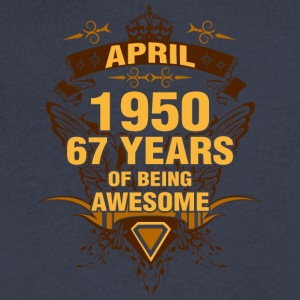 April 1950 67 Years of Being Awesome - Men's V-Neck T-Shirt by Canvas