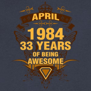 April 1984 33 Years of Being Awesome - Men's V-Neck T-Shirt by Canvas