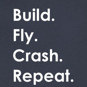 Build Fly Crash Repeat #1 - Men's V-Neck T-Shirt by Canvas