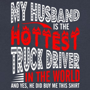 My Husband Is The Hottest Truck Driver - Men's V-Neck T-Shirt by Canvas