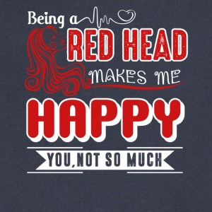 Being A Redhead Makes Me Happy Shirt - Men's V-Neck T-Shirt by Canvas