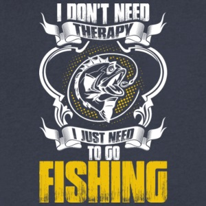 I Just Need To Go Fishing T Shirt - Men's V-Neck T-Shirt by Canvas
