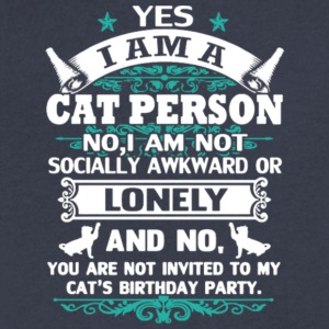 Yes I Am A Cat Person T Shirt - Men's V-Neck T-Shirt by Canvas