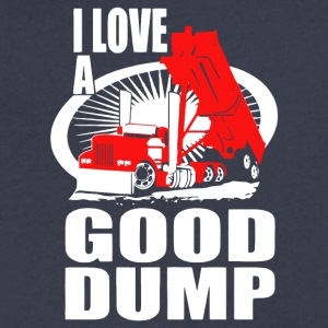 I Love A Good Dump T Shirt - Men's V-Neck T-Shirt by Canvas
