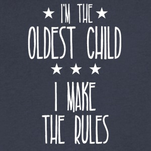 I'm the oldest child I make the rules - Men's V-Neck T-Shirt by Canvas