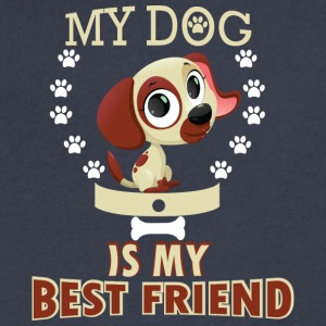 MY DOG IS MY BEST FRIEND - Men's V-Neck T-Shirt by Canvas