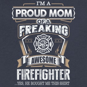Proud Mom Of A Freaking Awesome Firefighter - Men's V-Neck T-Shirt by Canvas