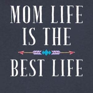 Mom is the best life - Men's V-Neck T-Shirt by Canvas
