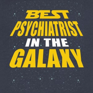 Best Psychiatrist In The Galaxy - Men's V-Neck T-Shirt by Canvas