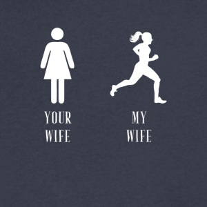 your wife my wife running - Men's V-Neck T-Shirt by Canvas