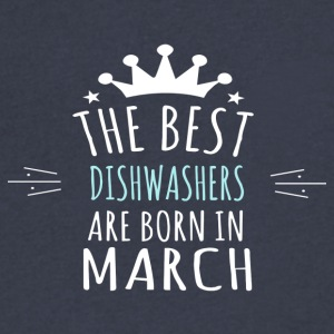 Best DISHWASHERS are born in march - Men's V-Neck T-Shirt by Canvas