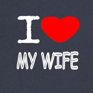I LOVE MY WIFE - Men's V-Neck T-Shirt by Canvas
