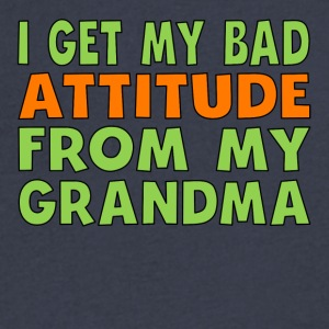 I Get My Bad Attitude From My Grandma - Men's V-Neck T-Shirt by Canvas