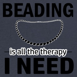 Beading is my therapy - Men's V-Neck T-Shirt by Canvas