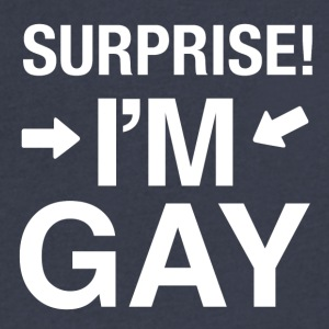 Surprise Im gay | lgbt t-shirt gay t-shirt - Men's V-Neck T-Shirt by Canvas