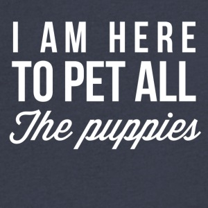 I am here to pet all the puppies - Men's V-Neck T-Shirt by Canvas