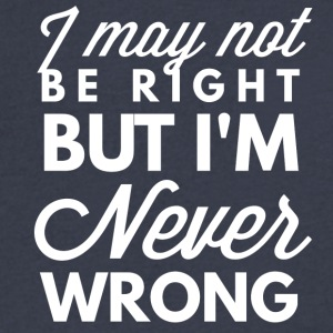Never Wrong - Men's V-Neck T-Shirt by Canvas