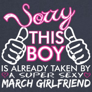 Sorry This Boys Already Taken By March Boyfriend - Men's V-Neck T-Shirt by Canvas