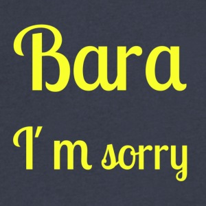 Bara I'm sorry - [Yellow text] - Men's V-Neck T-Shirt by Canvas