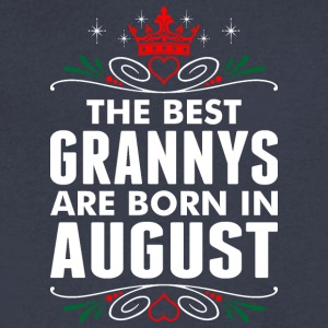 The Best Grannys Are Born In August - Men's V-Neck T-Shirt by Canvas