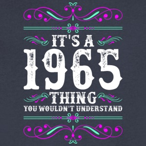 Its A 1965 Thing You Wouldnt Understand - Men's V-Neck T-Shirt by Canvas