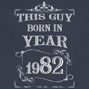 this guy born in year 1982 white - Men's V-Neck T-Shirt by Canvas