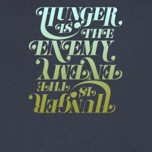 Hunger is the enemy - Men's V-Neck T-Shirt by Canvas