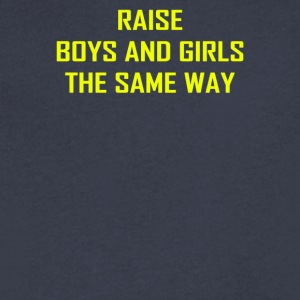 Raise Boys and Girls The Same Way - Men's V-Neck T-Shirt by Canvas