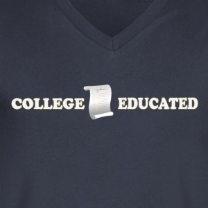 College Educated - Men's V-Neck T-Shirt by Canvas