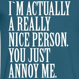 I`m actually a really nice person. - Men's V-Neck T-Shirt by Canvas