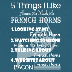 5 Things That I Like As Much As French Horn - Men's V-Neck T-Shirt by Canvas
