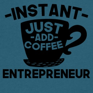 Instant Entrepreneur Just Add Coffee - Men's V-Neck T-Shirt by Canvas