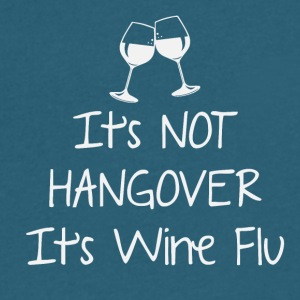 It's not hangover It's wine flu - Men's V-Neck T-Shirt by Canvas