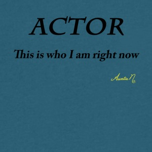 0071 ACTOR: This is who I am right now - Men's V-Neck T-Shirt by Canvas