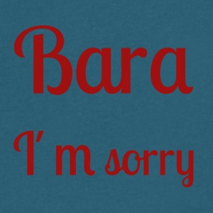 Bara I'm sorry - [red text] - Men's V-Neck T-Shirt by Canvas