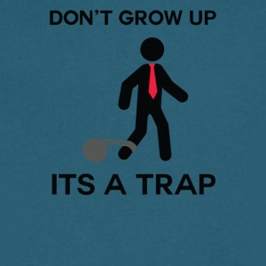 Growing Up Is a Trap - Men's V-Neck T-Shirt by Canvas