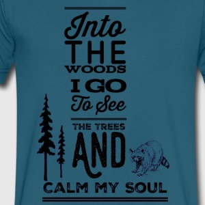 Into the woods i go, to see the trees and calm my - Men's V-Neck T-Shirt by Canvas