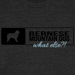 Bernese Mountain Dog what else - Unisex Tri-Blend T-Shirt by American Apparel