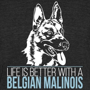 LIFE IS BETTER WITH A BELGIAN MALINOIS - Unisex Tri-Blend T-Shirt by American Apparel