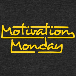 Motivation Monday - Unisex Tri-Blend T-Shirt by American Apparel