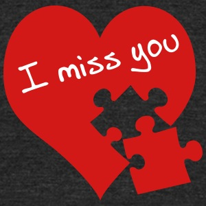 I miss you - Unisex Tri-Blend T-Shirt by American Apparel