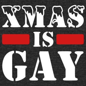 xmas is gay - Unisex Tri-Blend T-Shirt by American Apparel