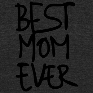 Best Mom Ever Hand Writing Special Mother's Day 1c - Unisex Tri-Blend T-Shirt by American Apparel