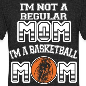 I'm A Basketball Mom T Shirt - Unisex Tri-Blend T-Shirt by American Apparel